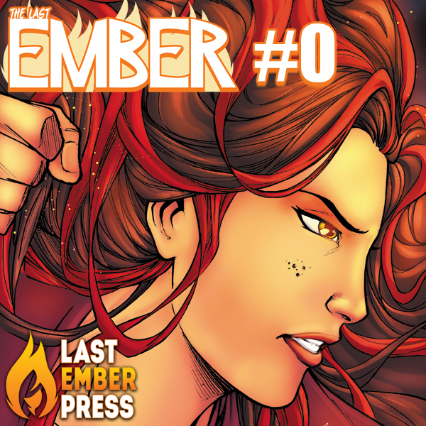 The Last Ember #0