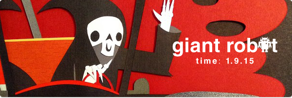 Giant Robot Time: 1.9.15 – Text and Pictures Opens This Saturday at GR2!