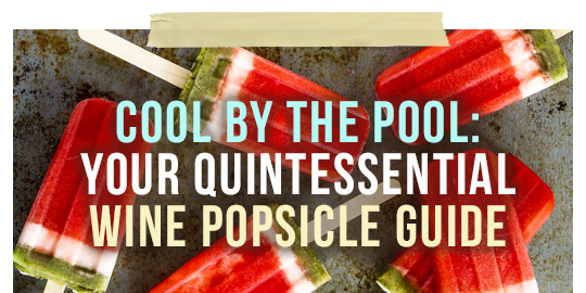 Wine Popsicle Guide