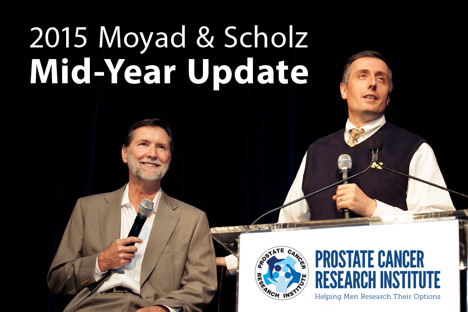 Drs. Moyad & Scholz Mid-Year Update