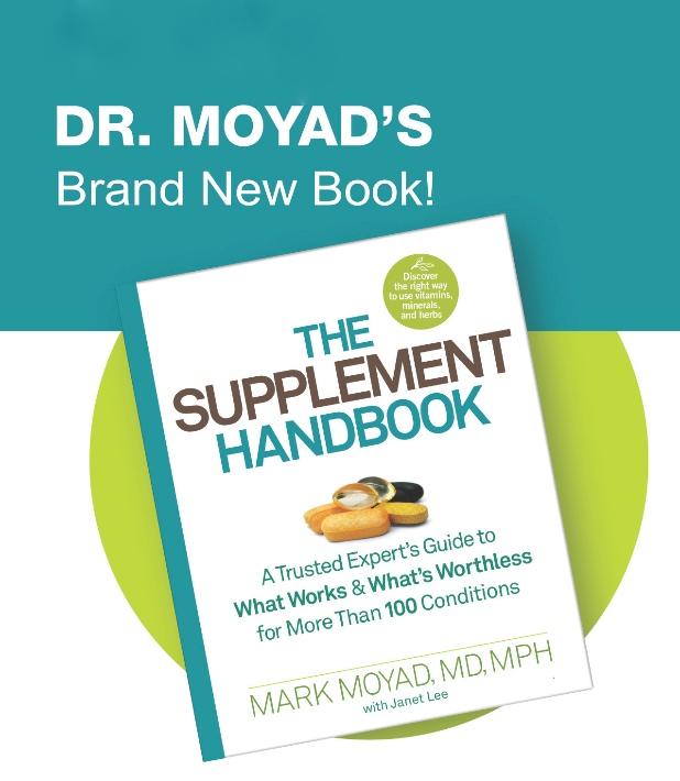 Dr. Moyad's The Supplement Handbook