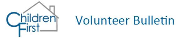 Children First Volunteer Bulletin