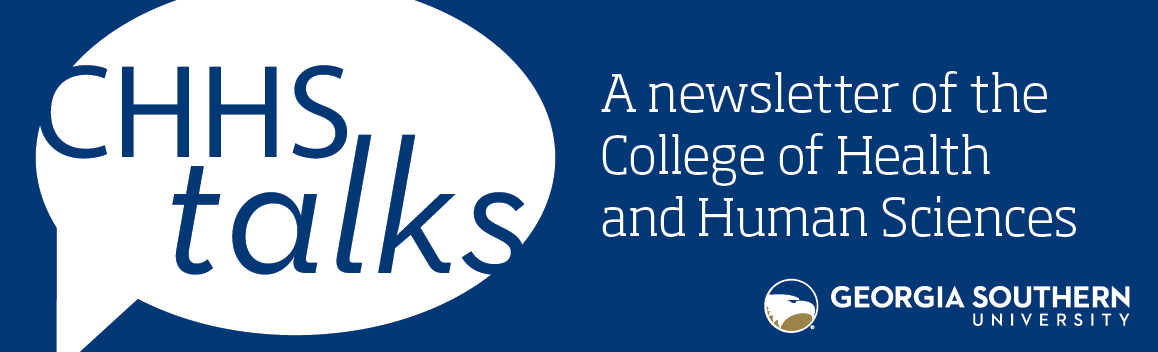 CHHS Talks: A newsletter of the College of Health and Human Sciences