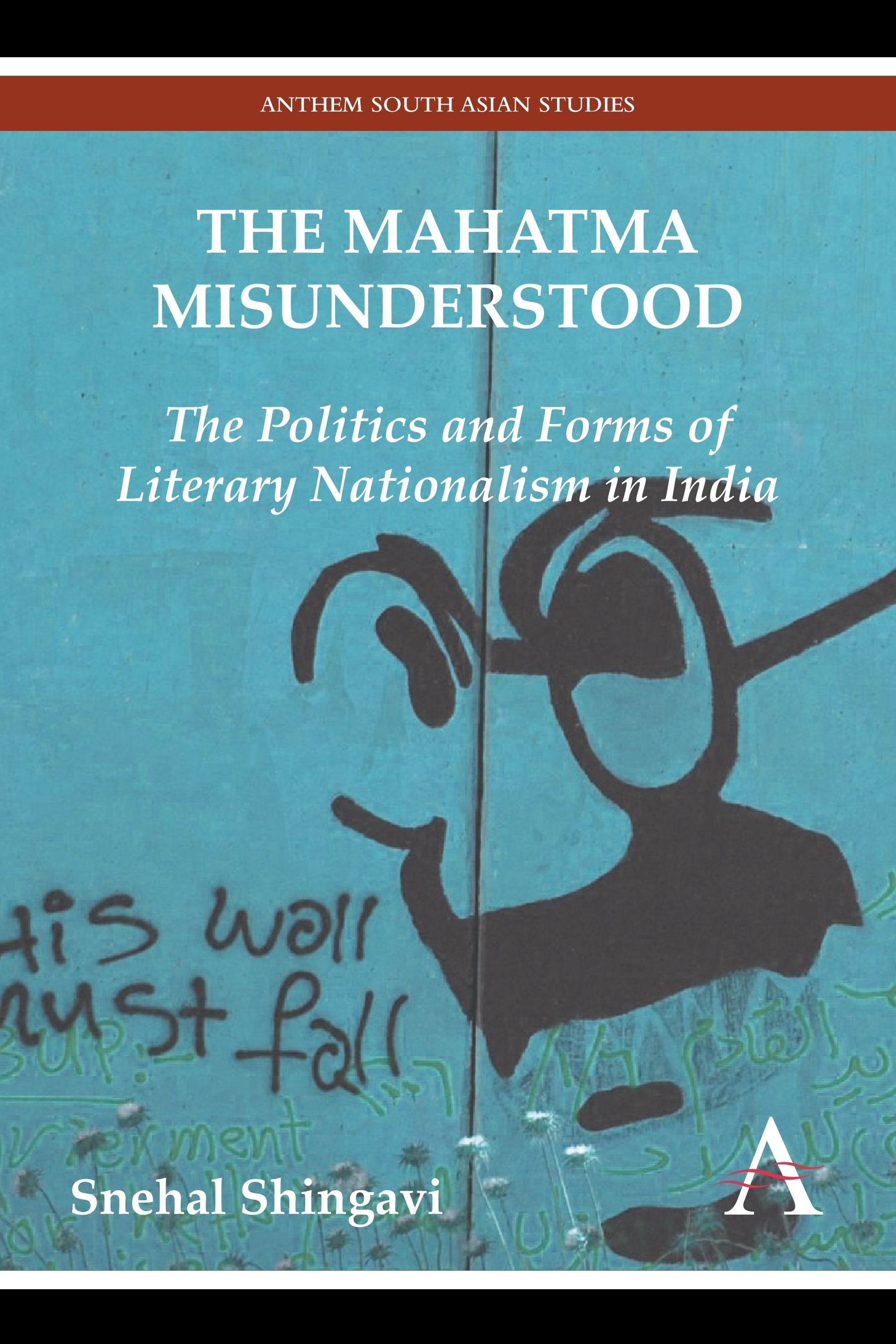 Book cover of The Mahatma Misunderstood
