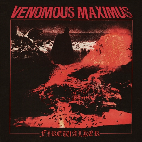 Venomous Maximus to unleash 'Firewalker' May 5