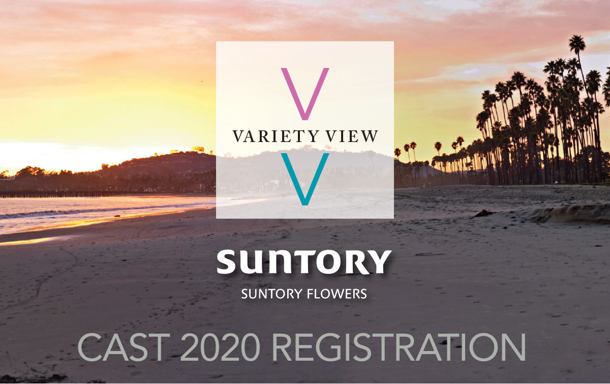 Suntory Flowers Variety View - CAST 2020 Registration