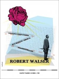 Robert Walser por Rui Amaral e Cristina Fernandes
