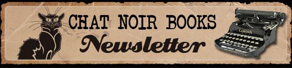 Chat Noir Books Newsletter