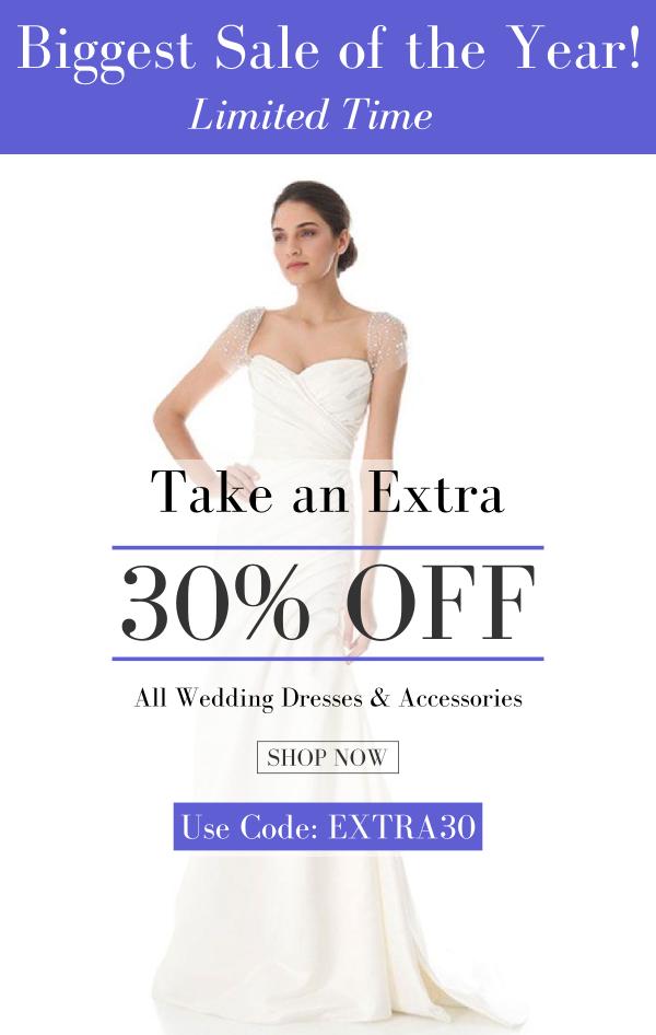 30% OFF Wedding Dresses & Accessories