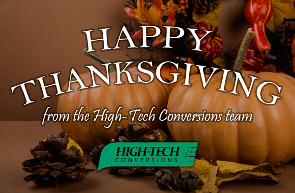 Happy Thanksgiving from High-Tech Conversions