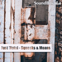 Just Metal - Squeaks & Moans
