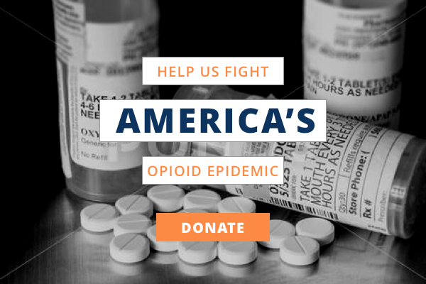 HELP US FIGHT AMERICA'S OPIOID EPIDEMIC