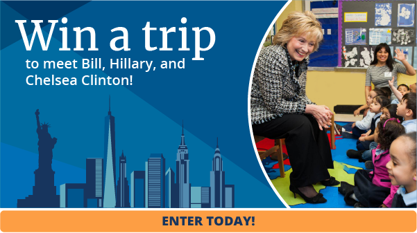 Win a trip to meet Bill, Hillary, and Chelsea Clinton!