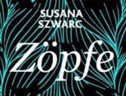 Susana Szwarc : Zöpfe – Das geraubte Geheimnis