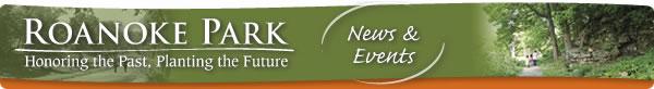 Roanoke Park News & Events