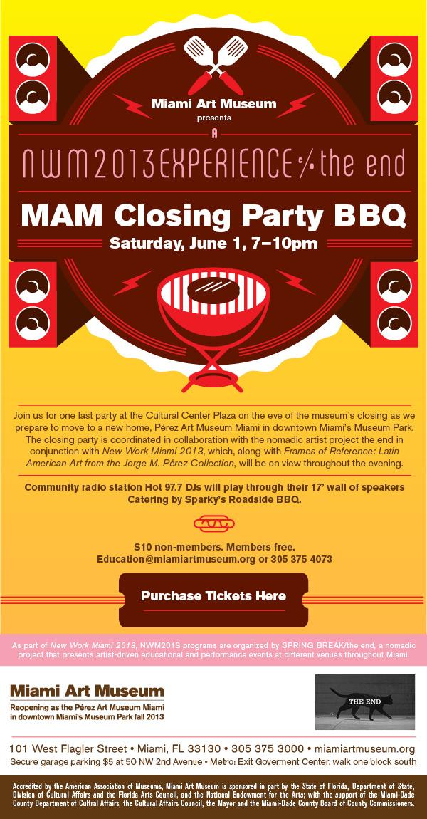Miami Art Museum Closing Party BBQ