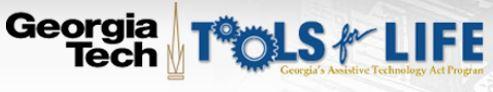 Logo for Georgia Tech: Tools for Life. Georgia's Assistive Technology Act Program.