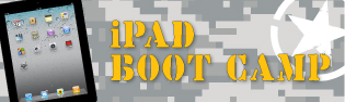 "Graphic showing an iPad against camouflage with the words ""iPad boot camp."""