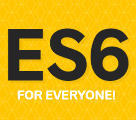 ES6 for Everyone