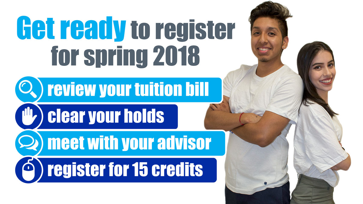 Get ready to register for spring 2018