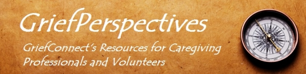 GriefPerspectives...Resources for Caregivers