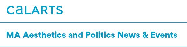 MA Aesthetics and Politics News & Events