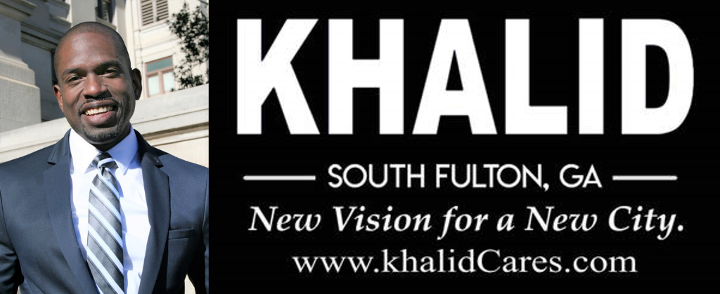 City of South Fulton, GA - Councilman khalid: New Vision for a New City www.khalidCares.com