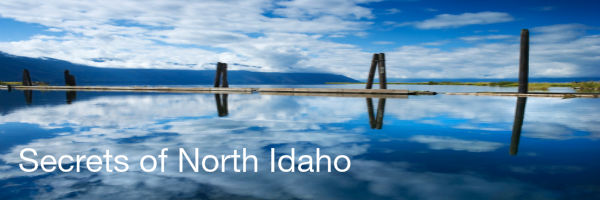 Secrets of North Idaho...for Travelers