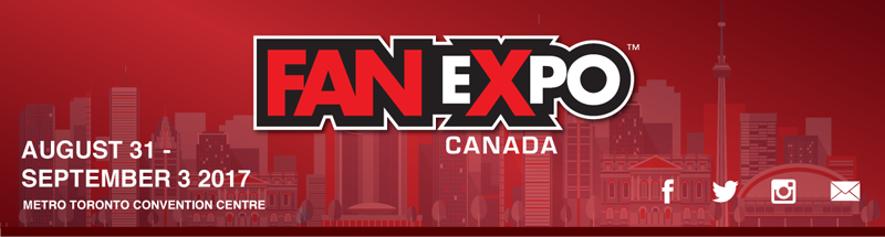 FAN EXPO CANADA - August 31 - September 3, 2017