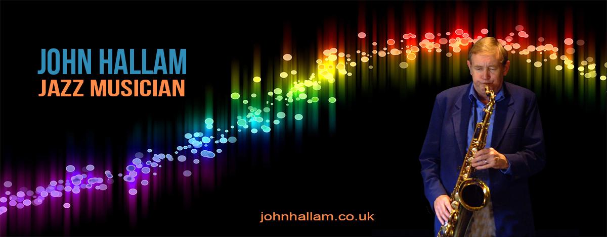 John Hallam - Jazz Musician