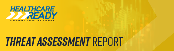Healthcare Ready - Threat Assessment Report