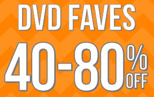 DVD Faves 40-80% Off