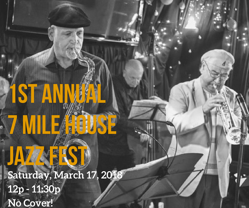 First Annual 7 Mile House Jazz Fest