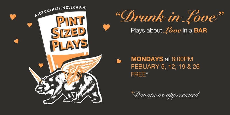 PianoFight's Pint Sized Plays: Drunk In Love