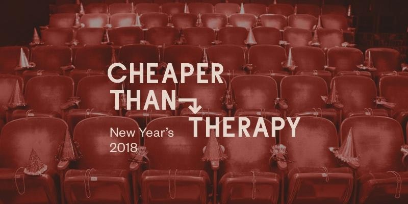 Cheaper Than Therapy, Stand-up Comedy: New Year's Eve 2018