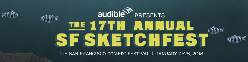 17th Annual SF Sketchfest