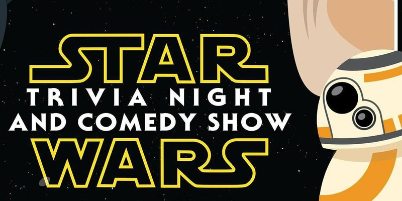 Star Wars Trivia and Comedy Night