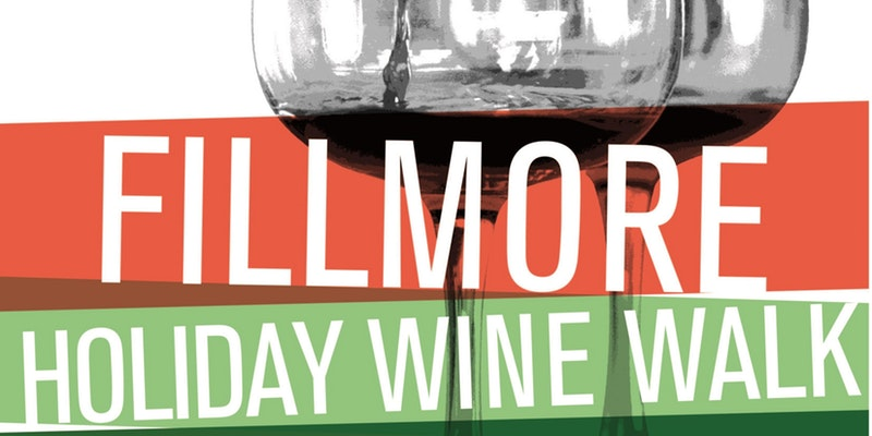 Fillmore Holiday Wine Walk