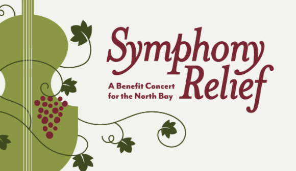 Symphony Relief: A Benefit Concert for the North Bay