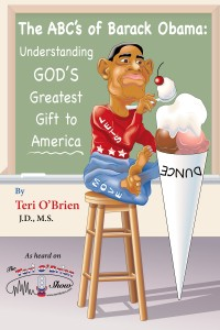 The ABC's of Barack Obama: Understanding God's Greatest Gift to America