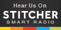 Hear us on Stitcher Radio on your smart phone anywhere, any time!