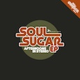 Afternoons in Stereo – Soul Sugar