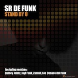 Sr De Funk – Stand By You