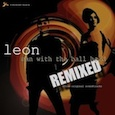 Leon - Man With The Ball Head Remixed