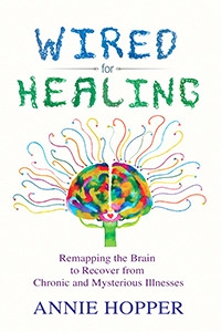 Wired for Healing - Annie Hopper