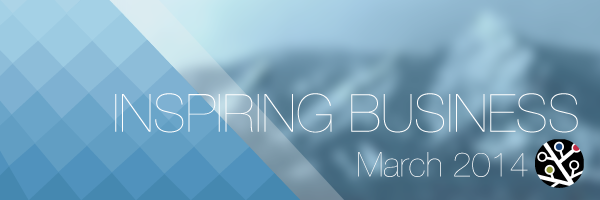 InspiringBusiness, March 2014