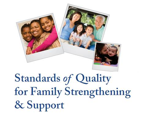Standards of Quality for Family Strengthening & Support