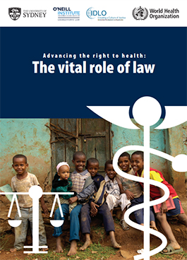 Advancing the Right to Health: the Vital Role of Law