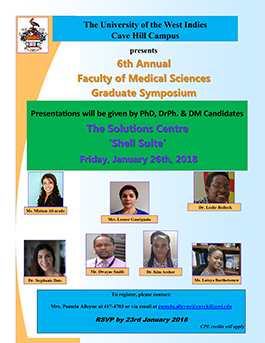 The University of the West Indies, Cave Hill Campus 6th Annual Faculty of Medical Sciences Graduate Symposium