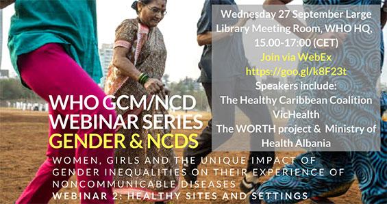 WHO GCM/NCD Webinar Series Gender & NCDs